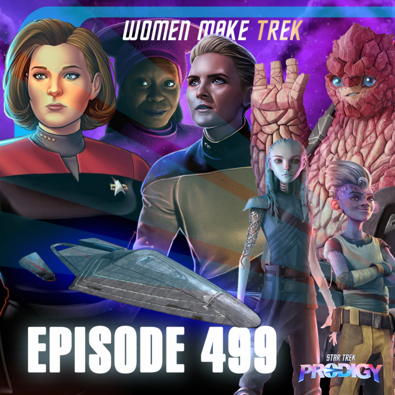 499 – Prodigy, Women Make Trek, and the Janeway-Class | Priority One: A Roddenberry Star Trek Podcast